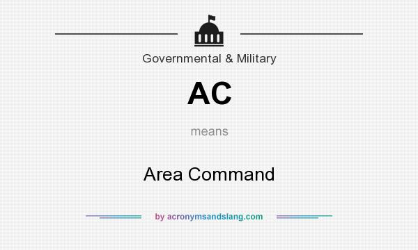 What does AC mean? It stands for Area Command