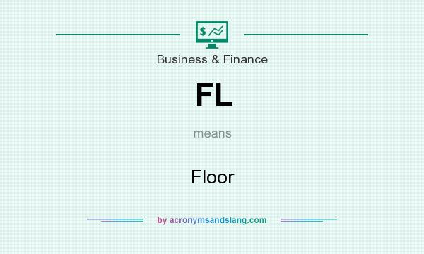 What does FL mean? It stands for Floor