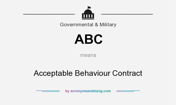 What does ABC mean? It stands for Acceptable Behaviour Contract