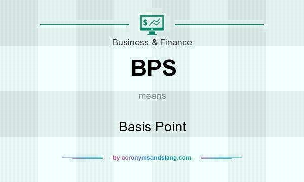 What does BPS mean? It stands for Basis Point