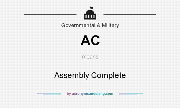 What does AC mean? It stands for Assembly Complete