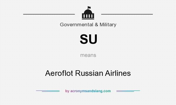 What does SU mean? It stands for Aeroflot Russian Airlines