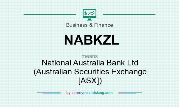 What does NABKZL mean? It stands for National Australia Bank Ltd (Australian Securities Exchange [ASX])
