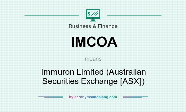 What does IMCOA mean? It stands for Immuron Limited (Australian Securities Exchange [ASX])