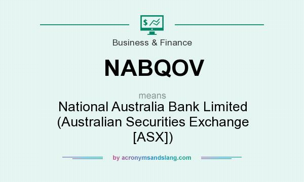 What does NABQOV mean? It stands for National Australia Bank Limited (Australian Securities Exchange [ASX])