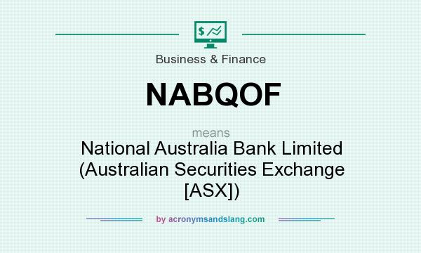 What does NABQOF mean? It stands for National Australia Bank Limited (Australian Securities Exchange [ASX])