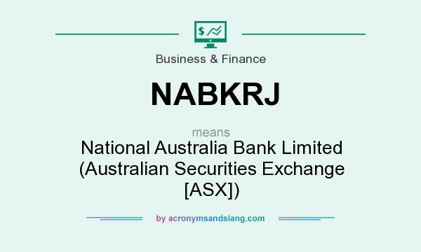 What does NABKRJ mean? It stands for National Australia Bank Limited (Australian Securities Exchange [ASX])