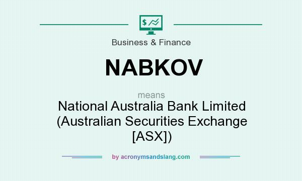 What does NABKOV mean? It stands for National Australia Bank Limited (Australian Securities Exchange [ASX])