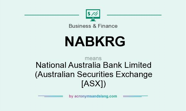 What does NABKRG mean? It stands for National Australia Bank Limited (Australian Securities Exchange [ASX])
