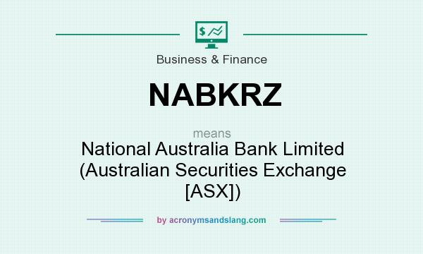 What does NABKRZ mean? It stands for National Australia Bank Limited (Australian Securities Exchange [ASX])