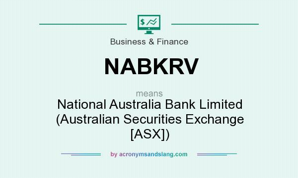 What does NABKRV mean? It stands for National Australia Bank Limited (Australian Securities Exchange [ASX])