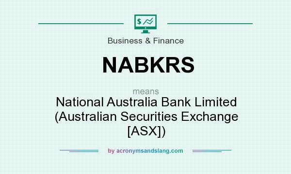 What does NABKRS mean? It stands for National Australia Bank Limited (Australian Securities Exchange [ASX])