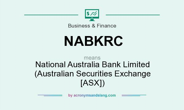 What does NABKRC mean? It stands for National Australia Bank Limited (Australian Securities Exchange [ASX])
