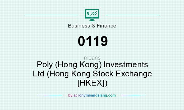 What does 0119 mean? It stands for Poly (Hong Kong) Investments Ltd (Hong Kong Stock Exchange [HKEX])