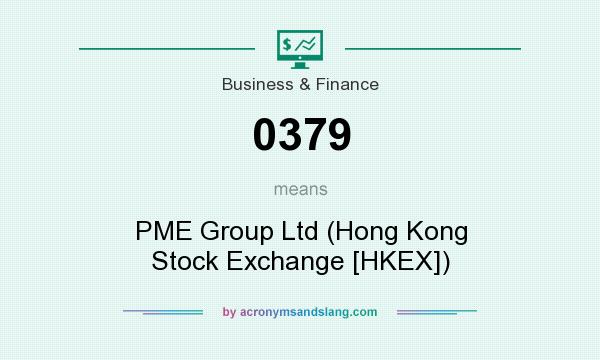 What does 0379 mean? It stands for PME Group Ltd (Hong Kong Stock Exchange [HKEX])