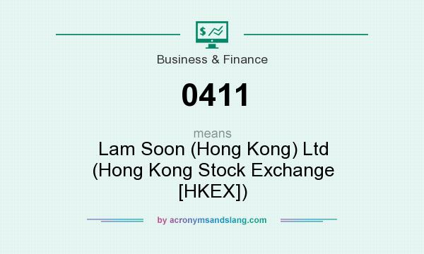What does 0411 mean? It stands for Lam Soon (Hong Kong) Ltd (Hong Kong Stock Exchange [HKEX])
