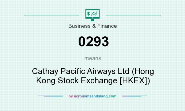What does 0293 mean? It stands for Cathay Pacific Airways Ltd (Hong Kong Stock Exchange [HKEX])