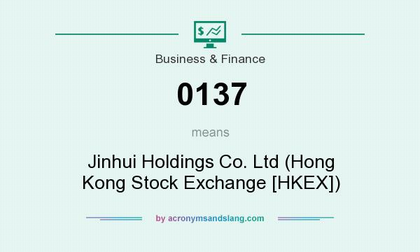 What does 0137 mean? It stands for Jinhui Holdings Co. Ltd (Hong Kong Stock Exchange [HKEX])