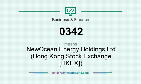 What does 0342 mean? It stands for NewOcean Energy Holdings Ltd (Hong Kong Stock Exchange [HKEX])
