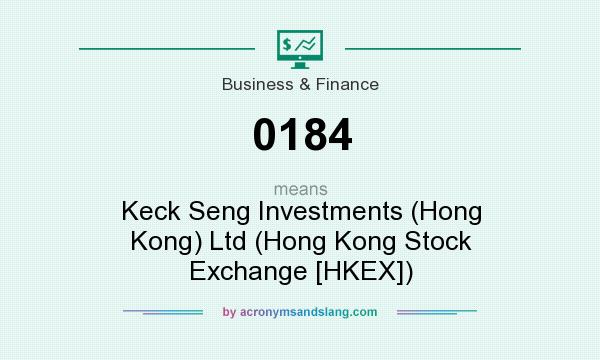What does 0184 mean? It stands for Keck Seng Investments (Hong Kong) Ltd (Hong Kong Stock Exchange [HKEX])