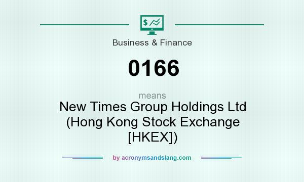 What does 0166 mean? It stands for New Times Group Holdings Ltd (Hong Kong Stock Exchange [HKEX])