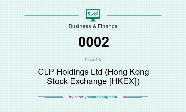 What does 0002 mean? It stands for CLP Holdings Ltd (Hong Kong Stock Exchange [HKEX])