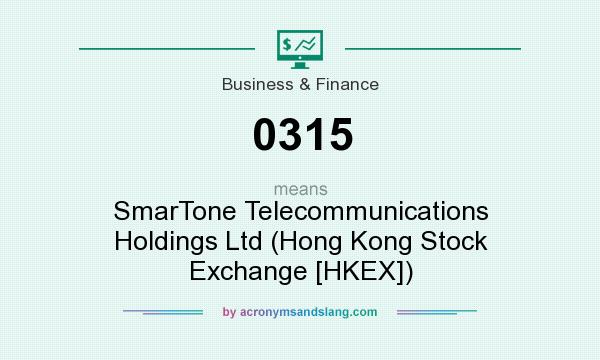 What does 0315 mean? It stands for SmarTone Telecommunications Holdings Ltd (Hong Kong Stock Exchange [HKEX])