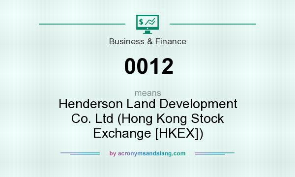 What does 0012 mean? It stands for Henderson Land Development Co. Ltd (Hong Kong Stock Exchange [HKEX])