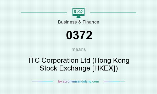 What does 0372 mean? It stands for ITC Corporation Ltd (Hong Kong Stock Exchange [HKEX])