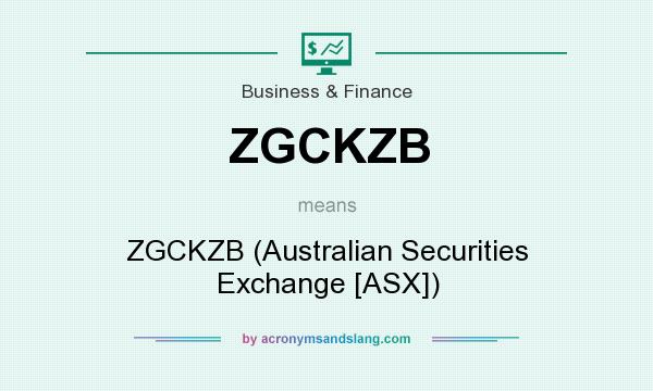 What does ZGCKZB mean? It stands for ZGCKZB (Australian Securities Exchange [ASX])