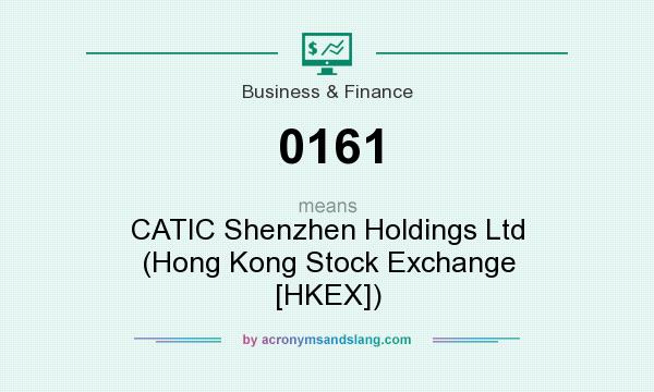 What does 0161 mean? It stands for CATIC Shenzhen Holdings Ltd (Hong Kong Stock Exchange [HKEX])