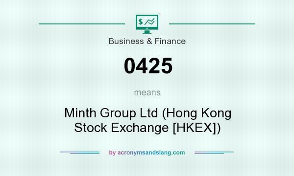 What does 0425 mean? It stands for Minth Group Ltd (Hong Kong Stock Exchange [HKEX])