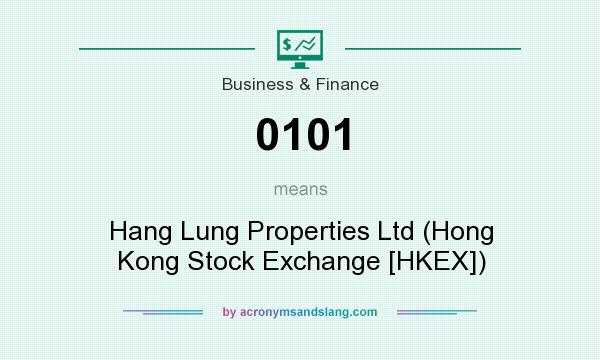 What does 0101 mean? It stands for Hang Lung Properties Ltd (Hong Kong Stock Exchange [HKEX])