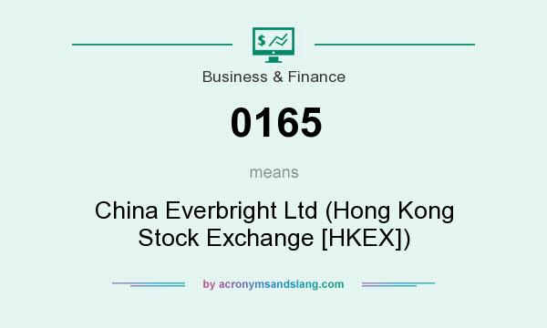 What does 0165 mean? It stands for China Everbright Ltd (Hong Kong Stock Exchange [HKEX])