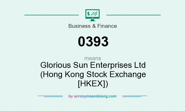 What does 0393 mean? It stands for Glorious Sun Enterprises Ltd (Hong Kong Stock Exchange [HKEX])