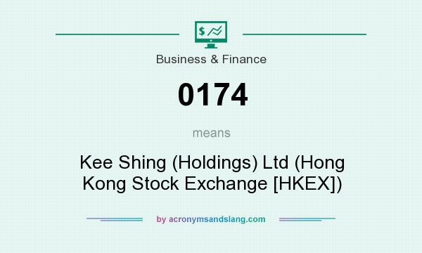 What does 0174 mean? It stands for Kee Shing (Holdings) Ltd (Hong Kong Stock Exchange [HKEX])