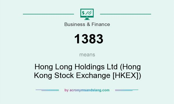 What does 1383 mean? It stands for Hong Long Holdings Ltd (Hong Kong Stock Exchange [HKEX])