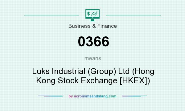 What does 0366 mean? It stands for Luks Industrial (Group) Ltd (Hong Kong Stock Exchange [HKEX])
