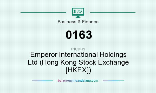What does 0163 mean? It stands for Emperor International Holdings Ltd (Hong Kong Stock Exchange [HKEX])
