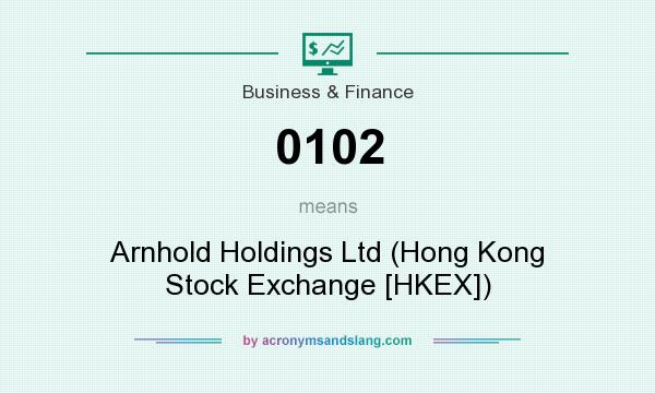 What does 0102 mean? It stands for Arnhold Holdings Ltd (Hong Kong Stock Exchange [HKEX])