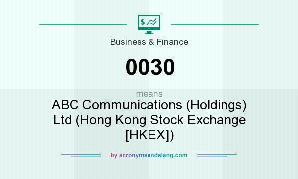 What does 0030 mean? It stands for ABC Communications (Holdings) Ltd (Hong Kong Stock Exchange [HKEX])