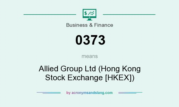 What does 0373 mean? It stands for Allied Group Ltd (Hong Kong Stock Exchange [HKEX])