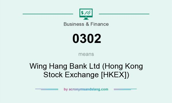 What does 0302 mean? It stands for Wing Hang Bank Ltd (Hong Kong Stock Exchange [HKEX])