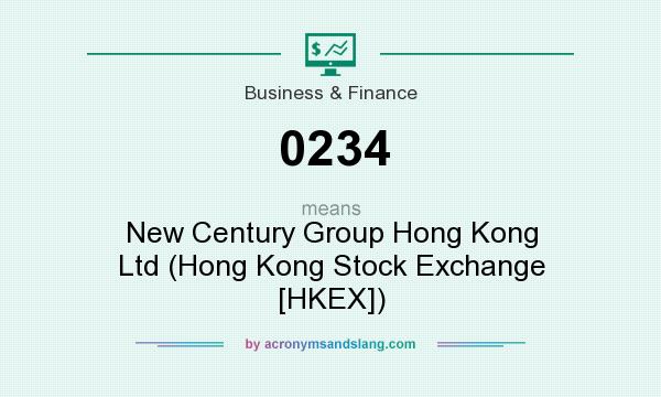 What does 0234 mean? It stands for New Century Group Hong Kong Ltd (Hong Kong Stock Exchange [HKEX])