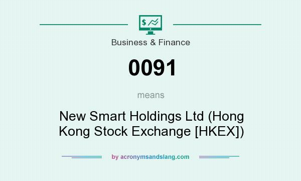 What does 0091 mean? It stands for New Smart Holdings Ltd (Hong Kong Stock Exchange [HKEX])