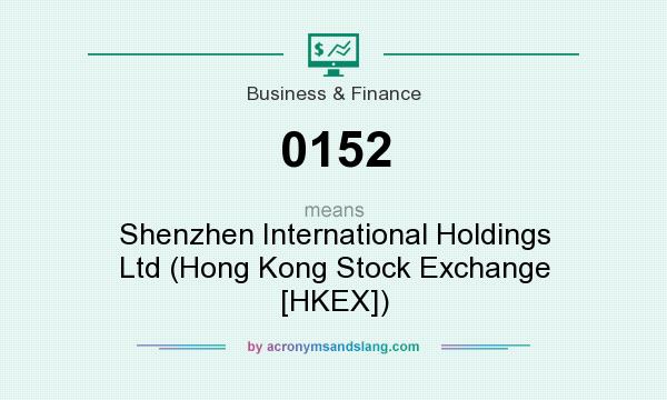 What does 0152 mean? It stands for Shenzhen International Holdings Ltd (Hong Kong Stock Exchange [HKEX])