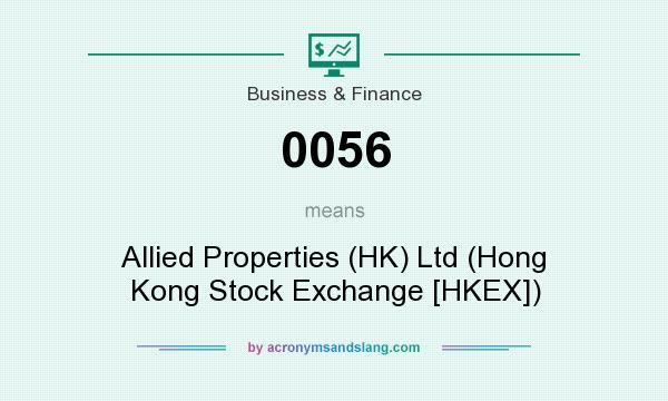What does 0056 mean? It stands for Allied Properties (HK) Ltd (Hong Kong Stock Exchange [HKEX])