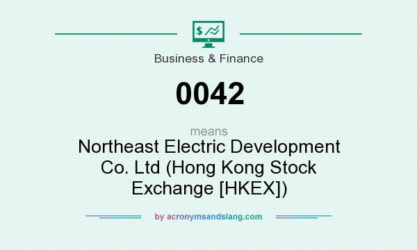 What does 0042 mean? It stands for Northeast Electric Development Co. Ltd (Hong Kong Stock Exchange [HKEX])