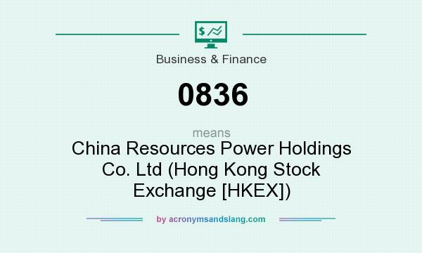 What does 0836 mean? It stands for China Resources Power Holdings Co. Ltd (Hong Kong Stock Exchange [HKEX])