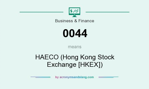 What does 0044 mean? It stands for HAECO (Hong Kong Stock Exchange [HKEX])